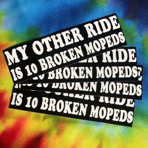 '10 Broken Mopeds' Bumper Sticker